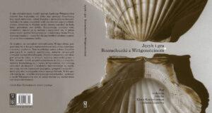 """""""Język i gra. Rozrachunki z Wittgensteinem"""""""